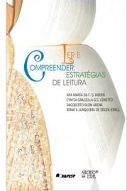 Ler e Compreender - Estratégias de Leitura, livro de Ana Maria da C.S. Menin, Cyntia Graziella G.S. Girotto, Dagoberto Buim Arena, Renata Junqueira de Souza (Orgs.)