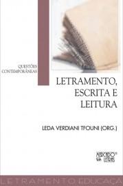 Letramento, Escrita e Leitura - Questões Contemporâneas, livro de Leda Verdiani Tfouni (Org.)