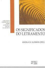 Os significados do letramento - uma nova perspectiva sobre a prática social da escrita, livro de Ângela B. Kleiman (Org.)