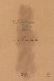 A educação como cultura, livro de Carlos Rodrigues Brand�o