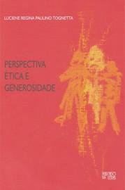 Perspectiva, ética e generosidade, livro de Luciene Regina Paulino Tognetta