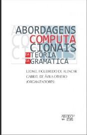 Abordagens Computacionais � Da Teoria da Gramática, livro de Gabriel de �vila Othero, Leonel Figueiredo de Alencar (Orgs.)