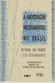 A abordagem instrumental no Brasil, livro de Maria Antonieta Alba Celani, Maximina M. Freire, Rosinda de Castro Guerra Ramos (Orgs.)