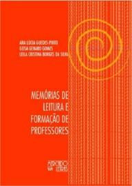 Memórias de leitura e formação de professores, livro de Ana Lúcia Guedes-Pinto, Geisa Genaro Gomes, Leila Cristina Borges da Silva