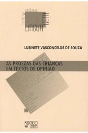 As proezas das crianças em textos de opinião, livro de Lusinete Vasconcelos de Souza